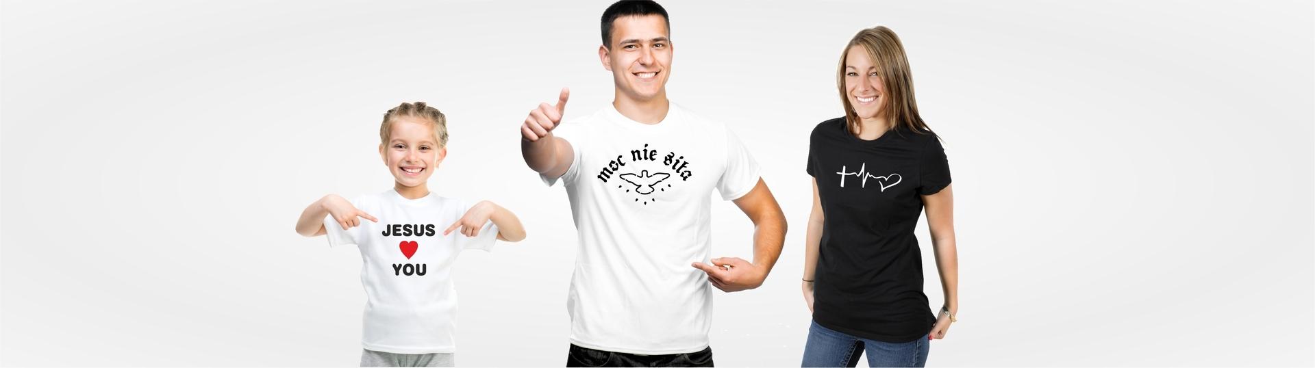 koszulki chrześcijańskie dla dziecka, mężczyzny i kobiety, dla całej rodziny
